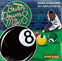 画像1: 100% DUB PLATES MIX CD 【BURN DOWN MIX 8】