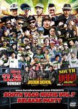 【SOUTH YAAD MUZIK VOL.7 RELEASE PARTY (DVD)】