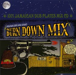 画像1: 100% JAMAICAN DUB PLATES MIX CD 【BURN DOWN MIX】