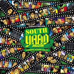 "画像1: 【""SOUTH YAAD MUZIK"" COMPILATION VOL.7】"