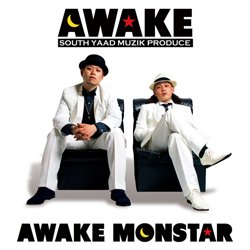 "画像1: SOUTH YAAD MUZIK PRODUCE【AWAKE MONSTAR 1st ALBUM ""AWAKE""】"