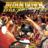 "100% DUB PLATES MIX CD ""BURN DOWN STYLE"" 【-GOLDEN DANCEHALL MIX 2-】"