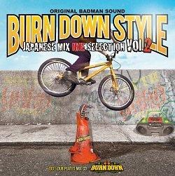 """画像1: """"BURN DOWN STYLE""""【JAPANESE MIX】-IRIE SELECTION 2-"""